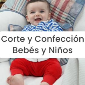 Corte y Confección Bebés y Niños