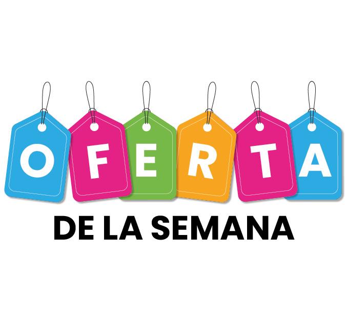 OFERTA DE LA SEMANA